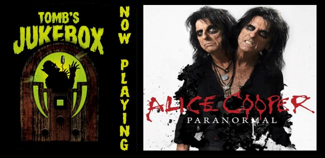 ALICE COOPER gets Paranormal on Tomb's Jukebox