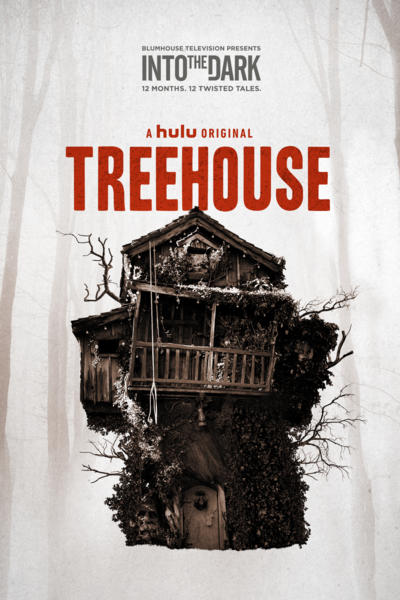 """Movie Review: """"INTO THE DARK: TREEHOUSE"""" is structurally flawed"""