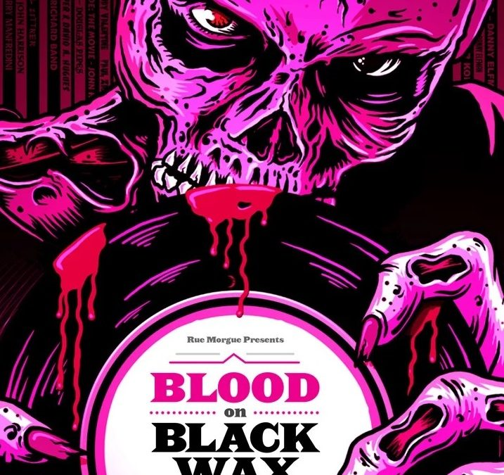 "Celebrate the art and music of classic horror on vinyl with ""BLOOD ON BLACK WAX"""