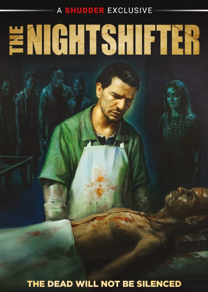 "Dennison Ramalho's chilling ""THE NIGHTSHIFTER"" coming to DVD 