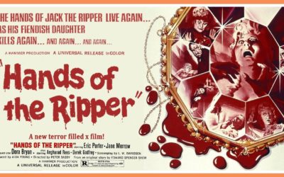 """Forgotten Females Part 3: """"HANDS OF THE RIPPER"""""""